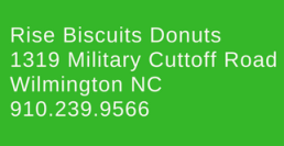 rise biscuits donuts wilmington nc