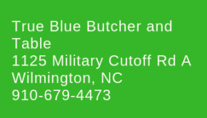 true blue butcher and table wilmington nc